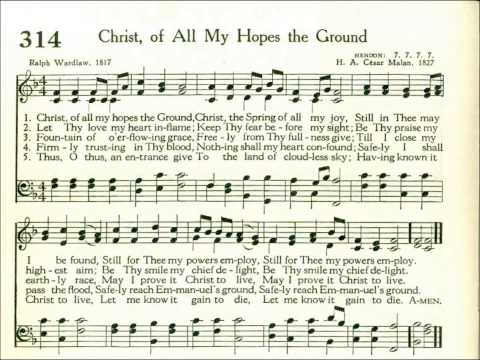 Christ, of All My Hopes the Ground (Hendon)