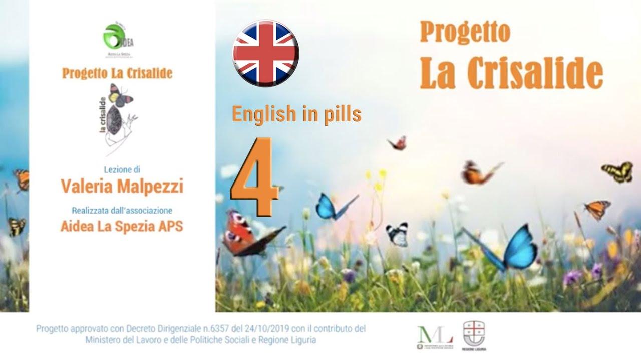 English in pills - 4 - Valeria Malpezzi