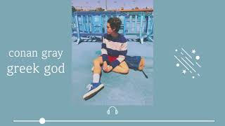 [1hour] Conan Gray - Greek god