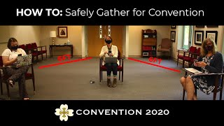 HOW TO: Safely Gather for Convention