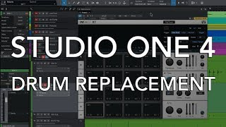 STUDIO ONE 4 - Drum Replacement & Layering