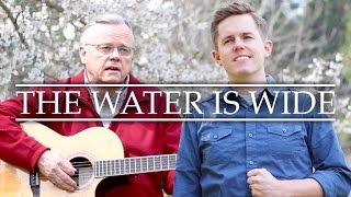 The Water Is Wide - Jared Mecham ft. Craig Mecham