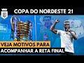Copa do Nordeste tem história emocionante, narrações épicas, qualidade e mais atrações | UD LISTAS