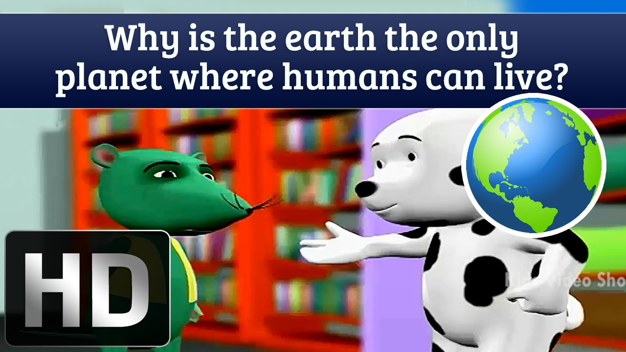 Why Is Earth The Only Planet Where Humans Can Live ...