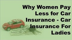 Why Women Pay Less for Car Insurance | Car Insurance For Ladies