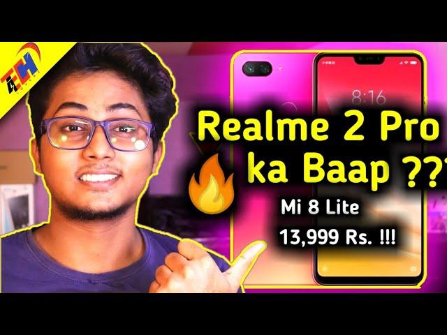 Xiaomi Mi 8 Lite - Realme 2 Pro Ka Competitor - Ab Hogi Jang ?? Kaunsa Better Hain ??