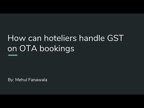 How Hoteliers in India Can Handle GST on OTA Bookings?