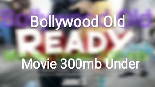 How to Download Bollywood Old Movies Under 300mb.