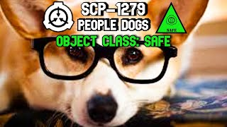 SCP-1279 People Dogs | object class safe | Cognitohazard scp - Eastside Show