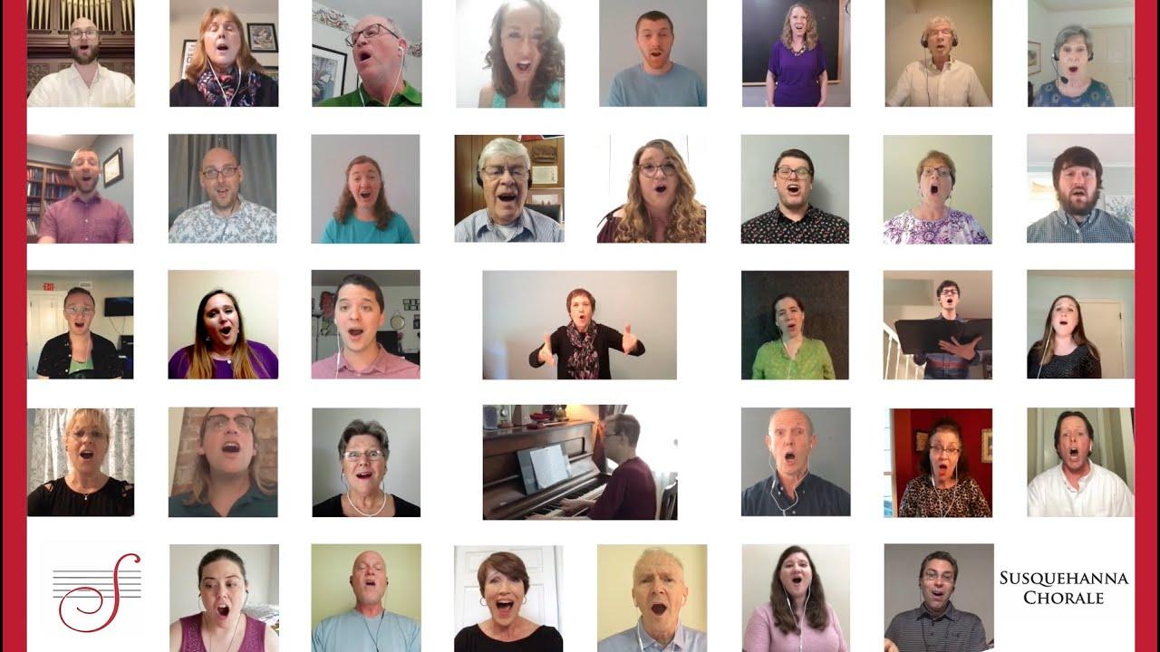 Susquehanna Chorale Virtual Choir 2020 - Through Love to Light