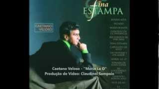 Caetano Veloso - Maria La O