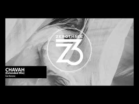 Gai Barone - Chavah (Zerothree Exclusive) Mp3