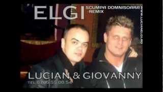 ELGI SCUMPA DOMNISOARA (remix)