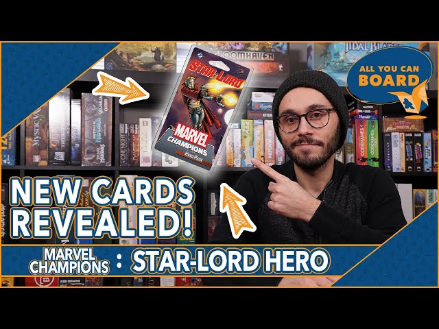 STAR-LORD Hero Pack | Marvel Champions | NEW Cards REVEALED + PREVIEWED (New Aerial Cards?)