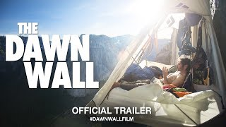 The Dawn Wall (2018) | Official Trailer HD