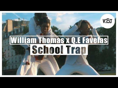 William Thomas X Q.E Favelas - School Trap (Music Video)