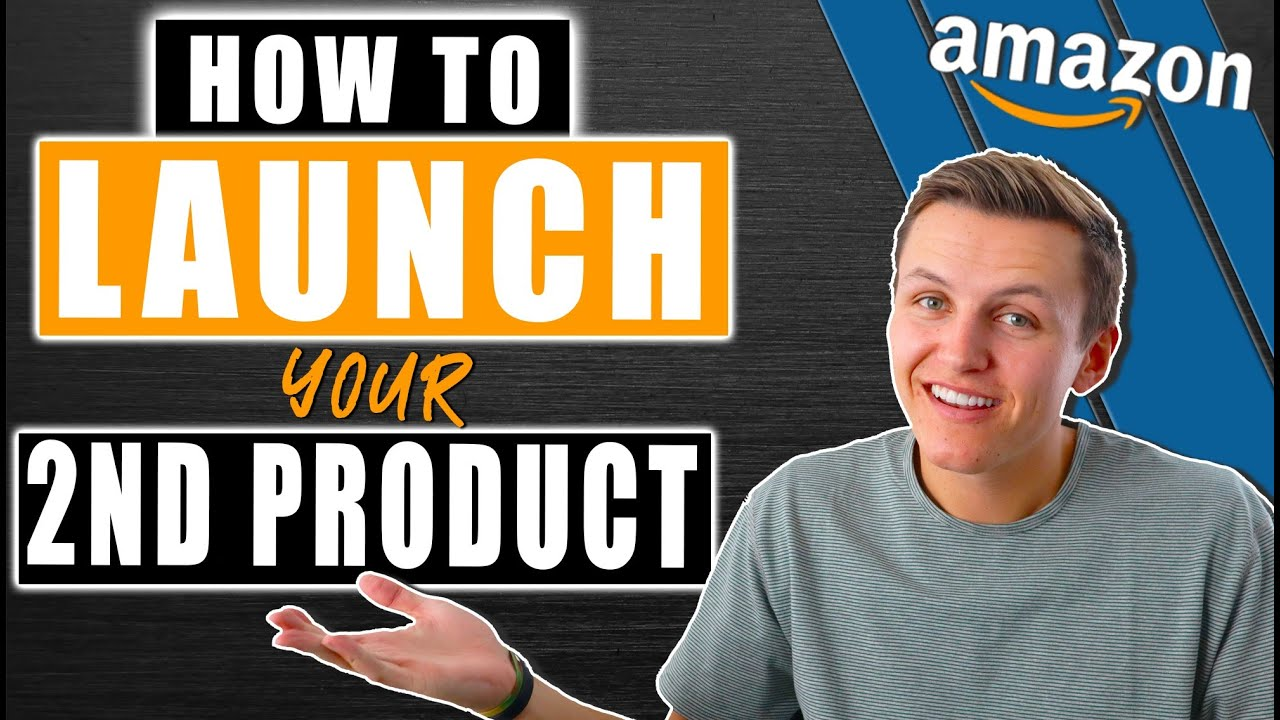 How To Launch Your Second Amazon Product!