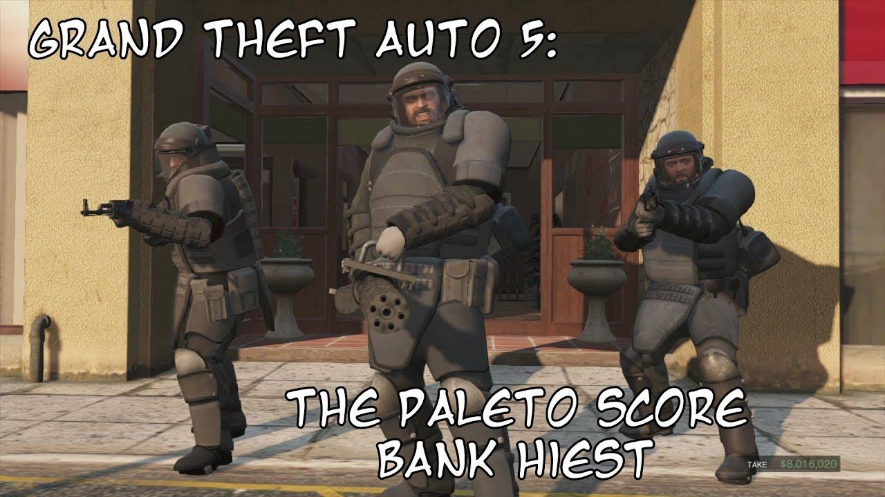 gta 5 paleto bay bank heist