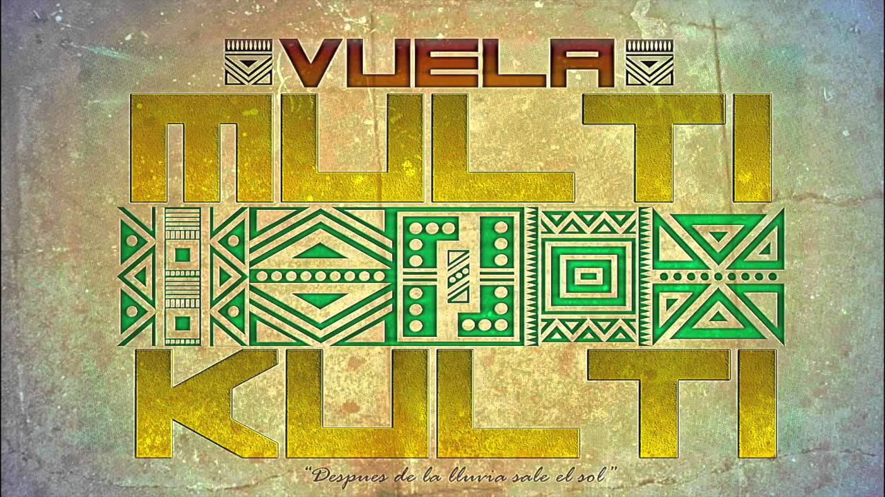 MultiKulti-Vuela (Audio)