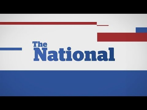 WATCH LIVE: The National for Monday October 9, 2017