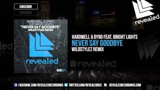 Baixar - Hardwell Dyro Feat Bright Lights Never Say Goodbye Wildstylez Remix Out Now Grátis