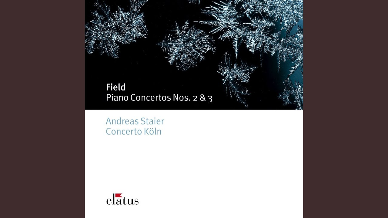 Poco In Köln Field Piano Concerto No 2 In A Flat Major H31 Ii Poco Adagio