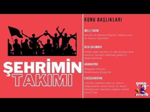 Milli Takım | Rıza Çalımbay | Adanaspor | Eskişehirspor | ŞEHRİMİN TAKIMI #2