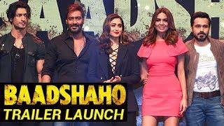 Baadshaho Trailer Launch   Ajay Devgn, Emraan Hashmi, Ileana DCruz, Esha Gupta