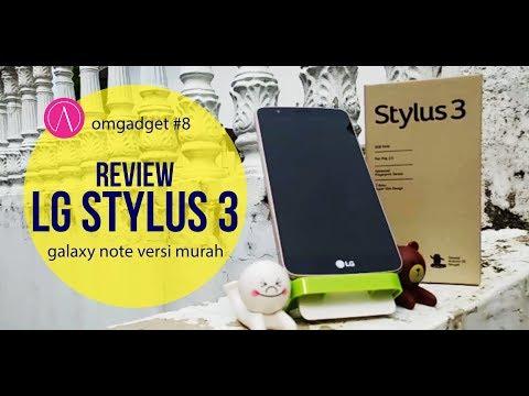 Review LG Stylus 3 , pertama di indonesia. [omgadget #8]