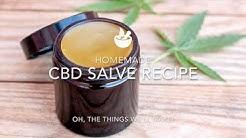 Homemade CBD Salve Recipe