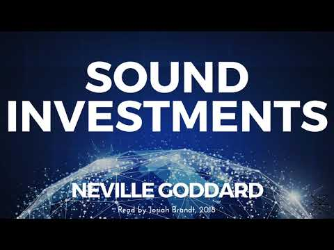 Neville Goddard: Sound Investments Read by Josiah Brandt - [Full Lecture]