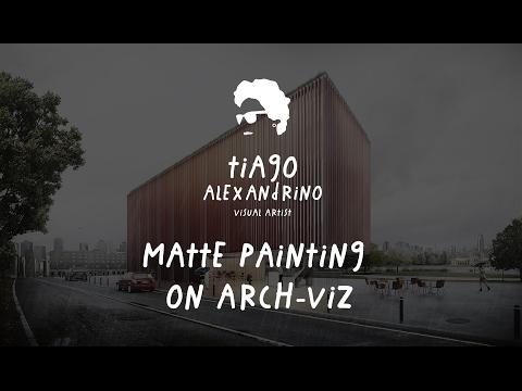 Matte Paiting on Arch-Viz - Tutorial/Breakdown