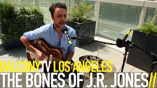 �������� ���� THE BONES OF J.R. JONES - HAMMERS AND NAILS (BalconyTV) ������