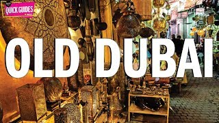 Old Dubai: The Best Things To Do In 2019 (including The Old Souks And Dubai Frame!)