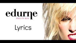 Edurne - Pretty Boy (Lyrics) Letra en la pantalla