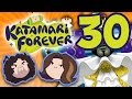 Katamari Forever Eating All of Existance PART 30 Game Grumps