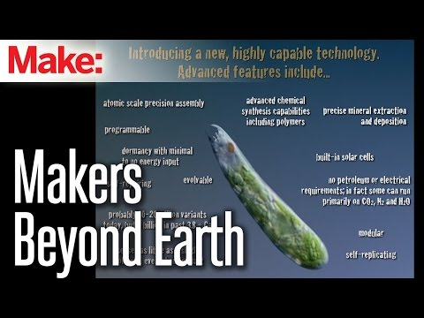 Makers Beyond Earth: Synthetic Biology and Space Exploration