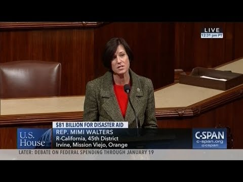 Rep. Mimi Walters Speaks in Favor of Emergency Disaster Aid for California