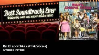 Armando Trovajoli - Brutti sporchi e cattivi - Vocale - Brutti, Sporchi E Cattivi (1976)