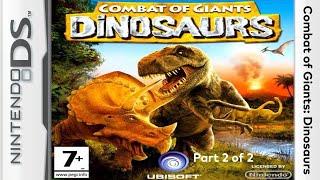 Combat of Giants: Dinosaurs - Nintendo DS - Part 2