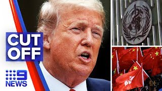 Trump terminating Hong Kong relationship over China involvement | Nine News Australia