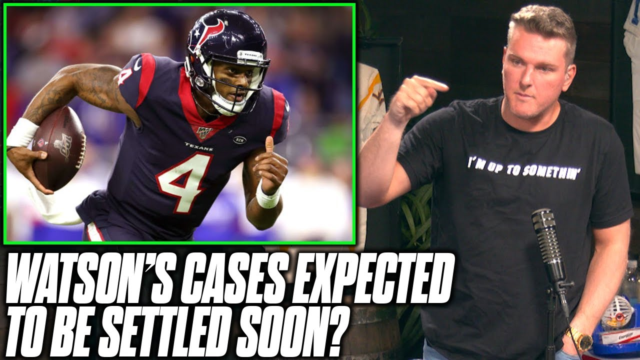 Pat McAfee Reacts To Report Deshaun Watson Is Settling On Cases, Expecting To Move Teams