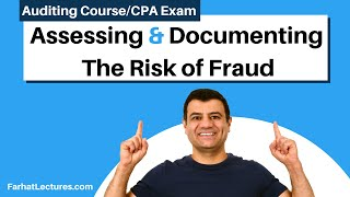 Assessing and Documentation Risk of Fraud | Auditing and Attestation | CPA Exam