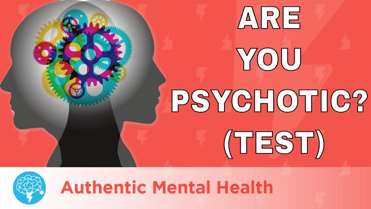 psychosis test