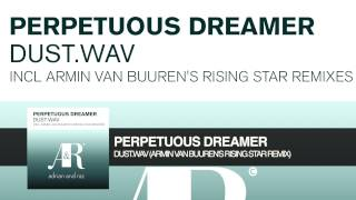 Watch Perpetuous Dreamer Dust Wav video