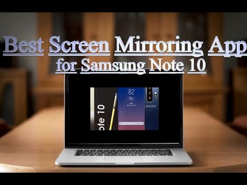 Best Screen Mirroring App For Samsung Note 10