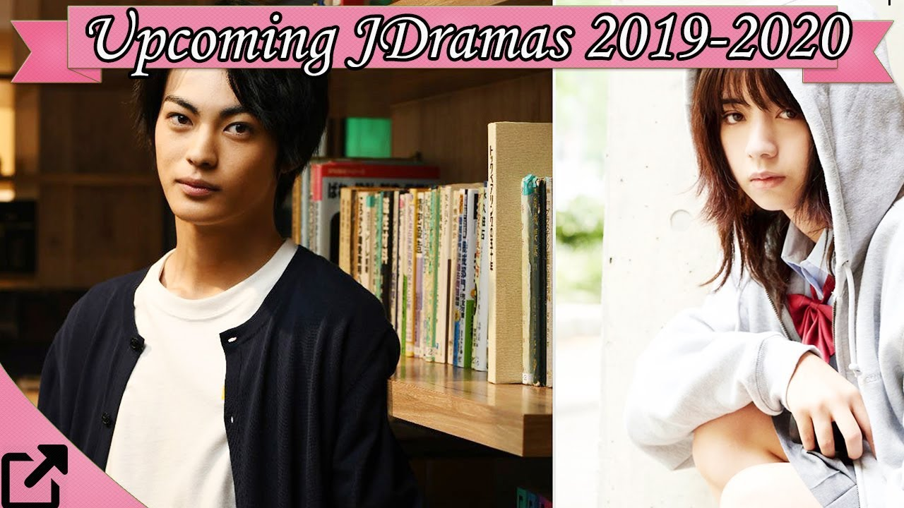Best Kdramas 2020.Top 25 Upcoming Japanese Dramas 2019 2020 New