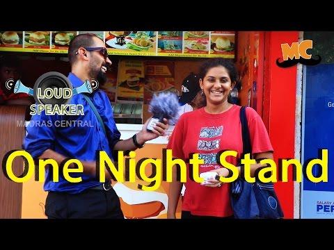 Chennai On One Night Stand | Loud Speaker Epi - 8| Vox Pop | Madras Central