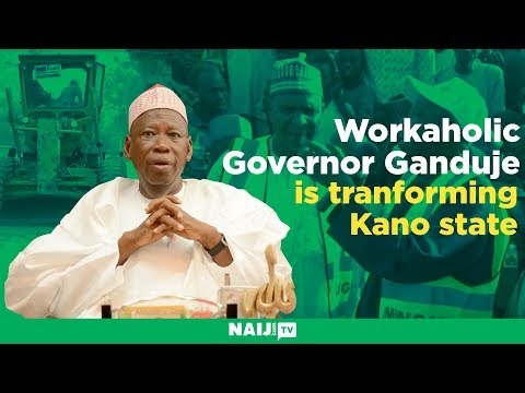 How workaholic Governor Ganduje is transforming Kano state