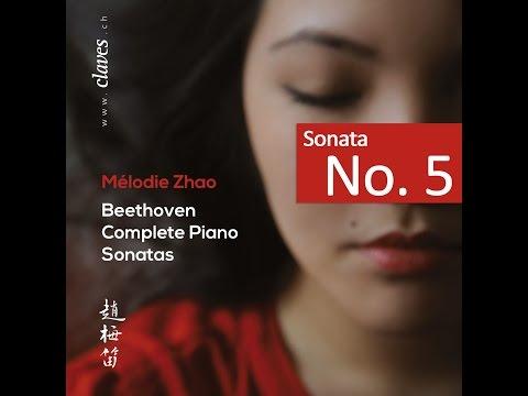 Mélodie Zhao - L.v. Beethoven: Complete Piano Sonatas / Sonata No. 5, Op. 10 No. 1